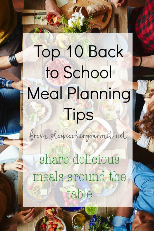 Top 10 Back to School Meal Planning Tips