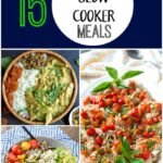 15 Healthy Slow Cooker Meals