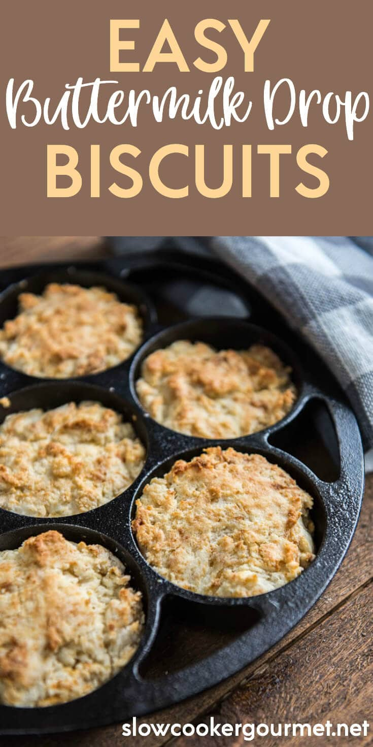 Easy Buttermilk Drop Biscuits are simple to make and are the perfect side to all your favorite slow cooker soups and comfort foods! Less than 10 ingredients and just minutes to make homemade biscuits your family will devour!